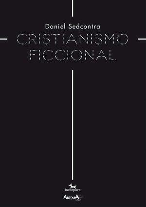 CRISTIANISMO FICCIONAL