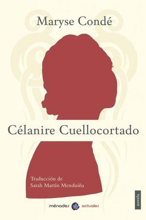 CÉLANIRE CUELLOCORTADO