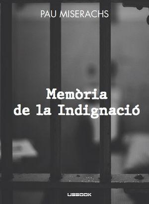 MEMÒRIA DE LA INDIGNACIÓ