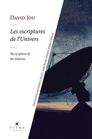 ESCRIPTURES DE L'UNIVERS, LES