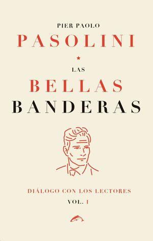 BELLAS BANDERAS, LAS
