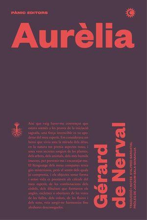 AURÈLIA, O EL SOMNI I LA VIDA