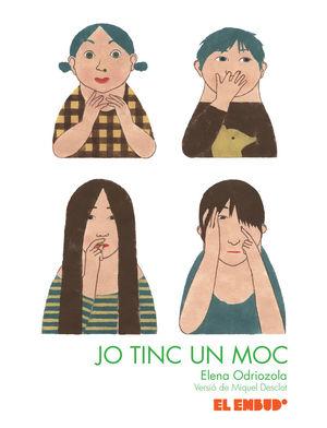 JO TINC UN MOC - (CATALÀ)