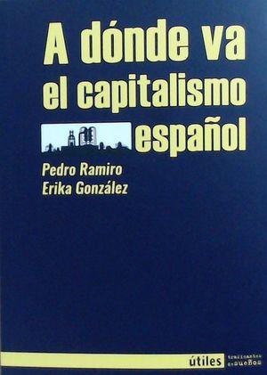 A DONDE VA EL CAPITALISMO ESPAÑOL