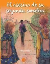 ASESINO DE SU SEGUNDA SOMBRA, EL