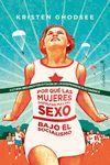 PORQUÉ LAS MUJERES DISFRUTAN MÁS DEL SEXO EN EL SOCIALISMOC