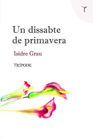DISSABTE DE PRIMAVERA, UN