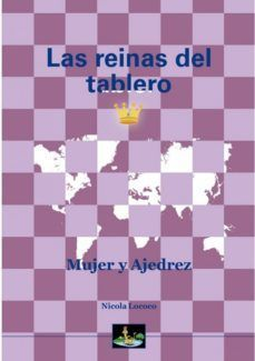 REINAS DEL TABLERO, LAS