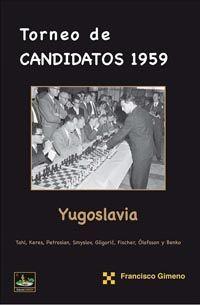 TORNEO DE CANDIDATOS 1959 - YUGOSLAVIA