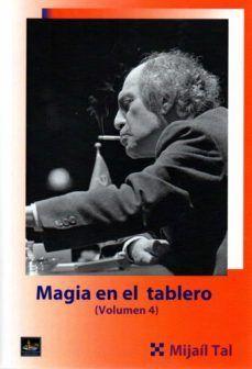 MAGIA EN EL TABLERO VOLUMEN 4