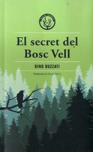 SECRET DEL BOSC VELL, EL