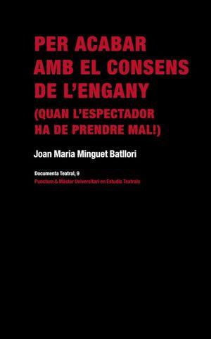 PER ACABAR AMB EL CONSENS DE L'ENGANY