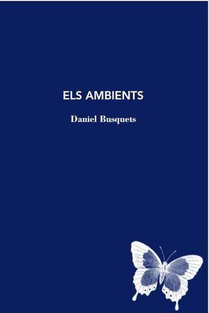 AMBIENTS, ELS