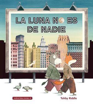 LUNA NO ES DE NADIE, LA
