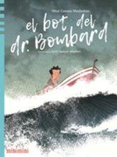 BOT DEL DR. BOMBARD, EL