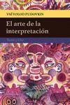 ARTE DE LA INTERPRETACIÓN, EL