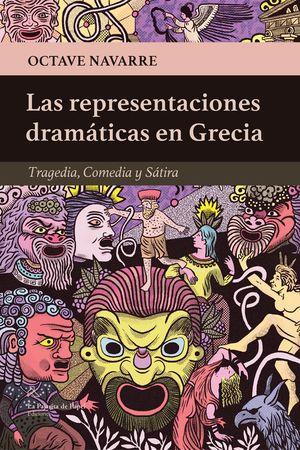 REPRESENTACIONES DRAMÁTICAS EN GRECIA, LAS