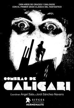 SOMBRAS DE CALIGARI: CIEN AÑOS DE CRUCES Y DIÁLOGOS