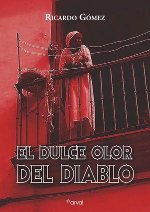 DULCE OLOR DEL DIABLO, EL