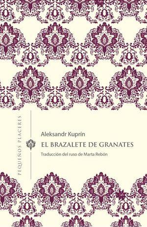 BRAZALETE DE GRANATES, EL