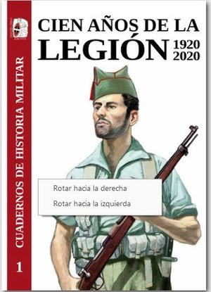 CIEN AÑOS DE LA LEGIÓN ESPAÑOLA 1920-2020