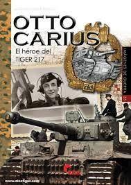 OTTO CARIUS - EL HÉROE DEL TIGER 217