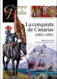 CONQUISTA DE CANARIAS, LA (1402-1496)