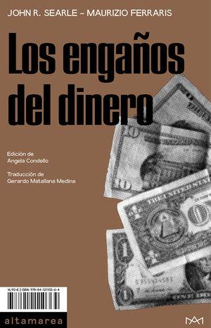 ENGAÑOS DEL DINERO, LOS