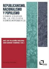 REPUBLICANISMO, NACIONALISMO Y POPULISMO COMO FORMAS DE LA POLITICA CONTEMPORANEA