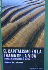 CAPITALISMO EN LA TRAMA DE LA VIDA, EL