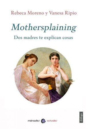 MOTHERSPLAINING