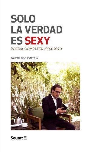 SOLO LA VERDAD ES SEXY