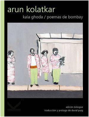 KALA GHODA/ POEMAS DE BOMBAY