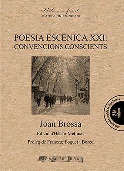 POESIA ESCENICA XXI: CONVENCIONS CONSCIENTS