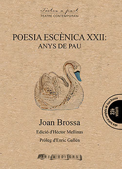 POESIA ESCENICA XXII: ANYS DE PAU