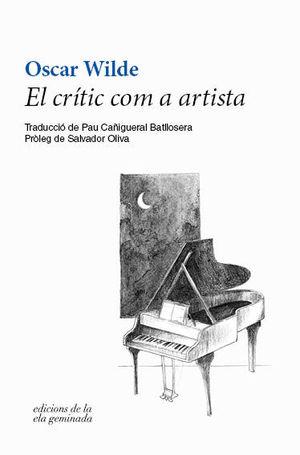 CRÍTIC COM A ARTISTA, EL