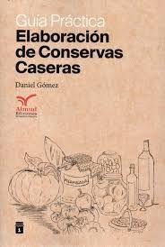 ELABORACIÓN DE CONSERVAS CASERAS
