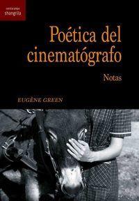 POETICA DEL CINEMATOGRAFO. NOTAS