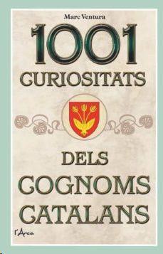 1001 CURIOSITATS DELS COGNOMS CATALANS