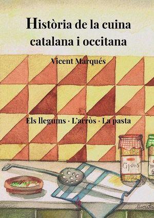 HISTÒRIA DE LA CUINA CATALANA I OCCITANA 3.