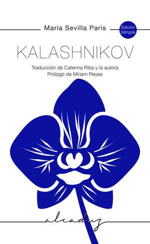 KALASHNIKOV (EDICIÓN BILINGÜE CATALÀ-CASTELLANO)