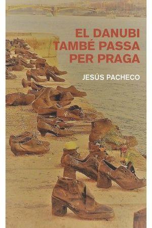 DANUBI TAMBÉ PASSA PER PRAGA, EL