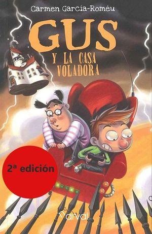 GUS Y LA CASA VOLADORA