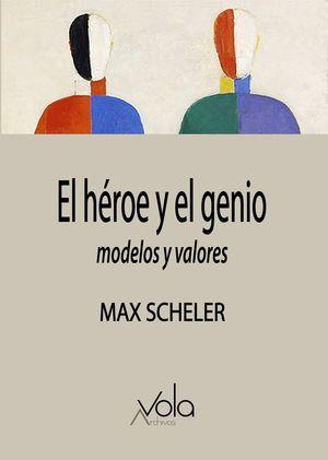 HÉROE Y EL GENIO, EL