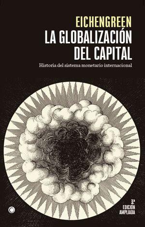GLOBALIZACIÓN DEL CAPITAL, LA (3ª EDICION AMPLIADA)