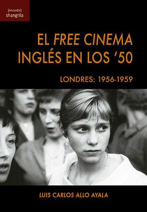 FREE CINEMA INGLÉS EN LOS '50, EL