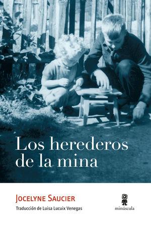 HEREDEROS DE LA MINA, LOS