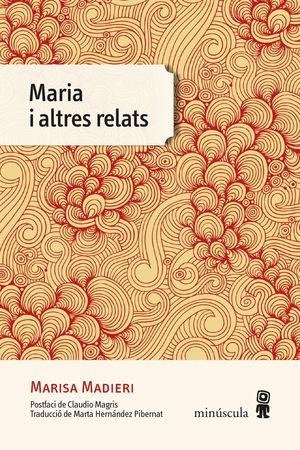 MARIA I ALTRES RELATS