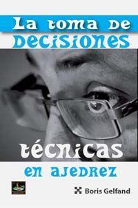 TOMA DE DECISIONES TÉCNICAS EN AJEDREZ