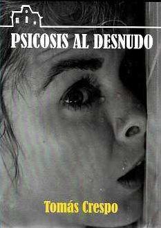 PSICOSIS AL DESNUDO